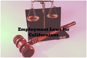 Employment Laws for Californians